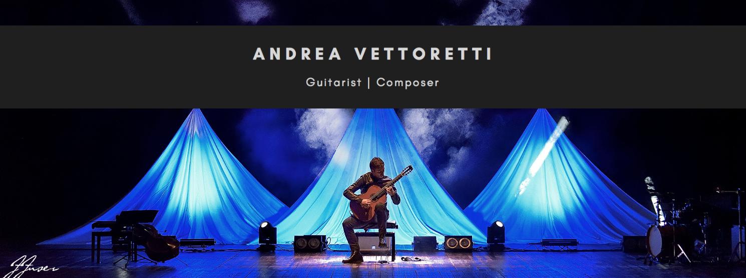 Andrea Vettoretti Guitarist Composer