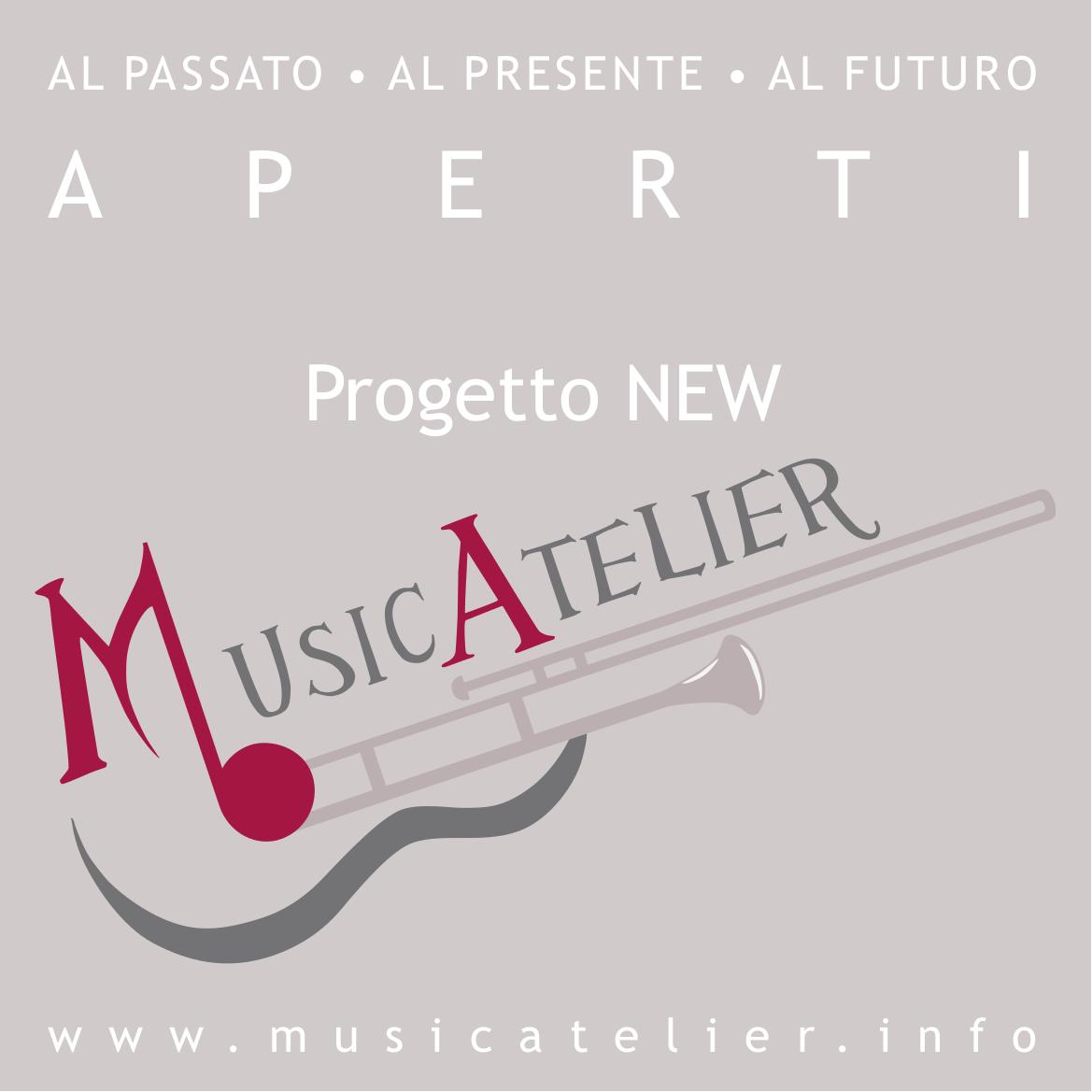 Progetto NEW MusicAtelier